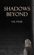 Shadows Beyond, by Val Tyler